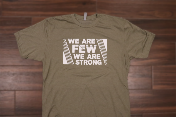 tee-we-are-few-we-are-strong-military-green-front.png